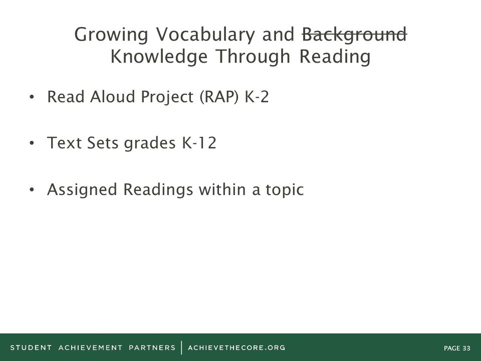 Growing Vocabulary and Background Knowledge Through Reading
