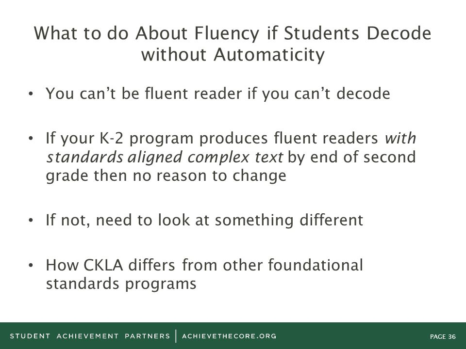 What to do About Fluency if Students Decode without Automaticity