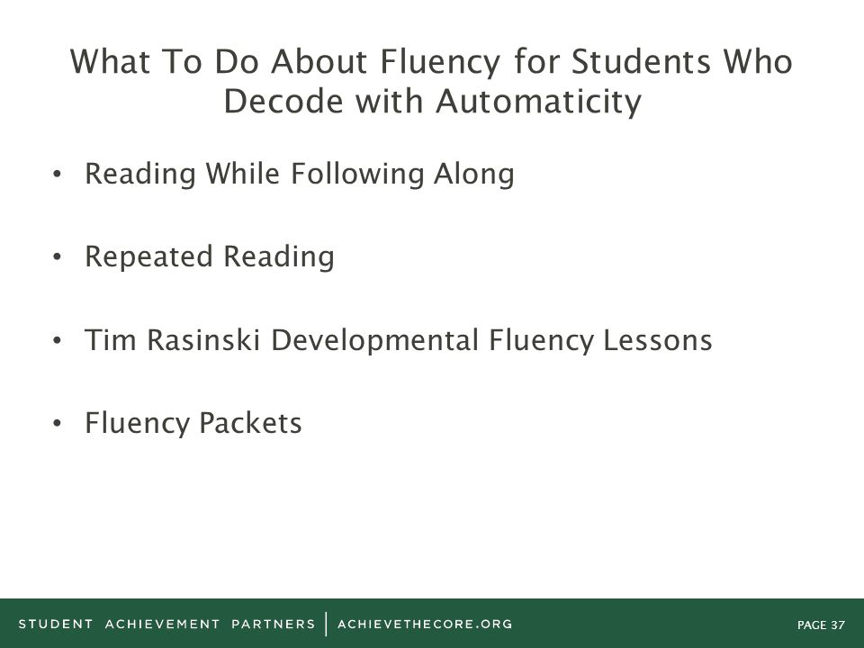 What To Do About Fluency for Students Who Decode with Automaticity