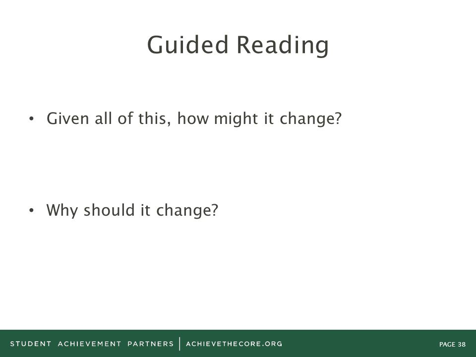 Guided Reading Given all of this, how might it change
