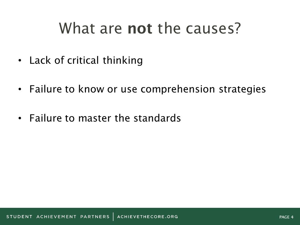 What are not the causes Lack of critical thinking