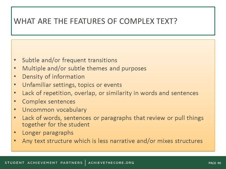WHAT ARE THE FEATURES OF COMPLEX TEXT
