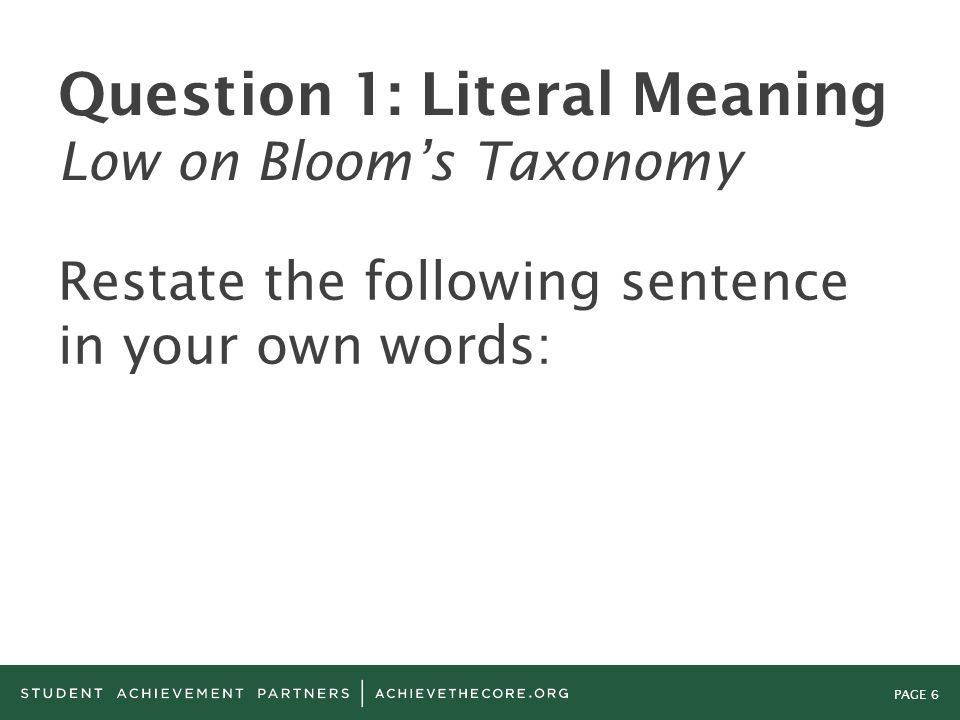 Question 1: Literal Meaning Low on Bloom's Taxonomy