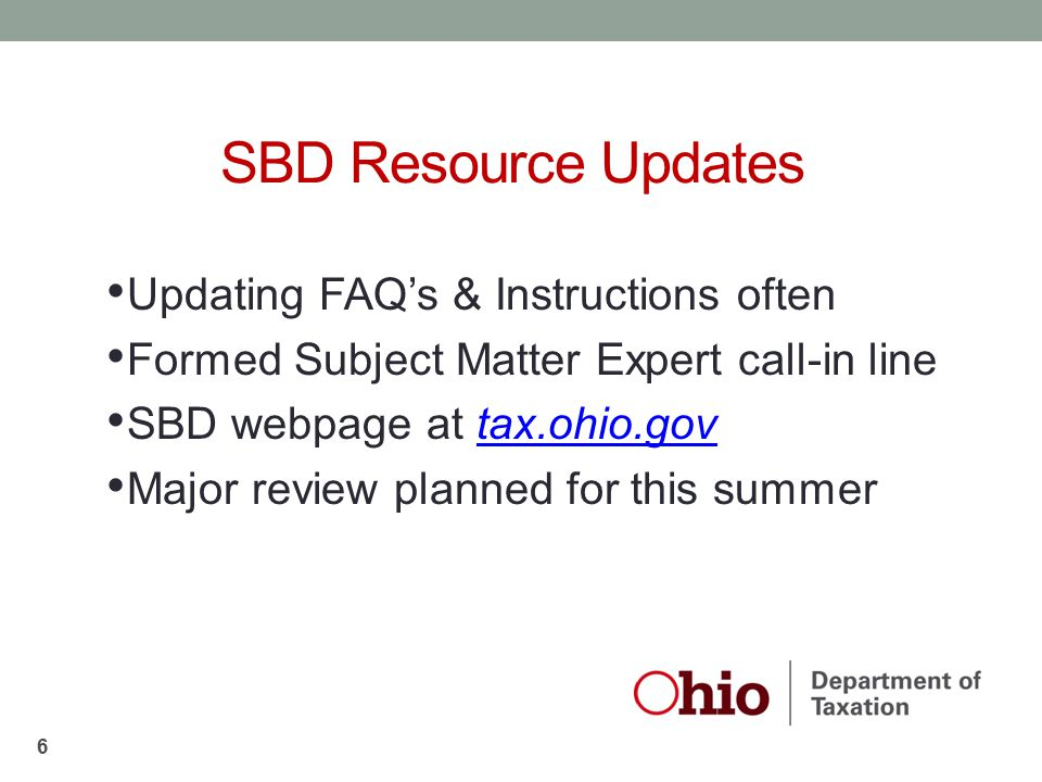SBD Resource Updates Updating FAQ's & Instructions often