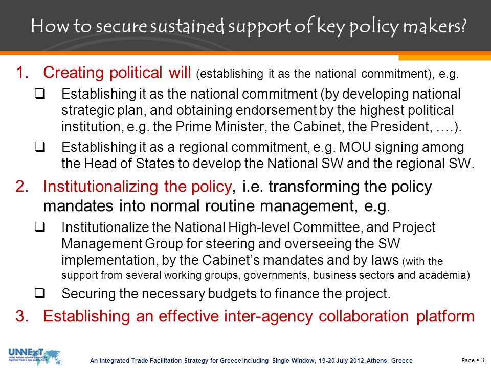 How to secure sustained support of key policy makers