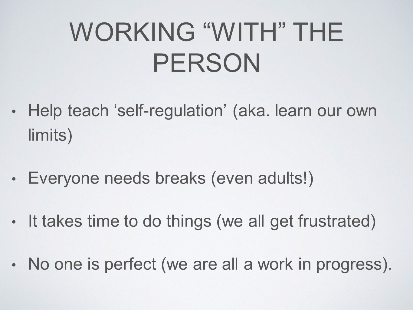 Working With the Person