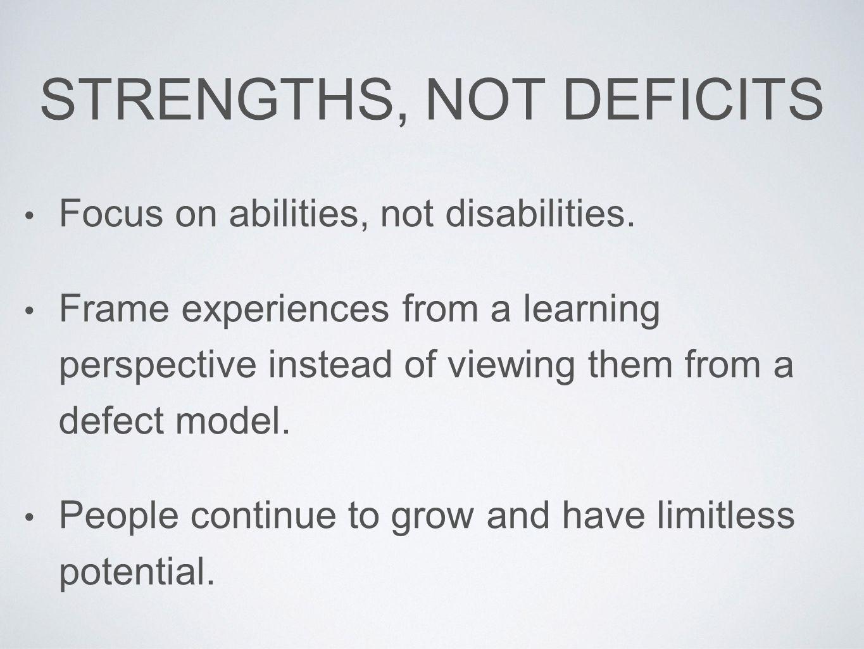 Strengths, not deficits