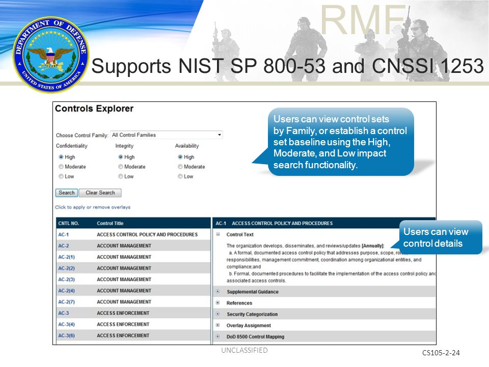 Supports NIST SP 800-53 and CNSSI 1253