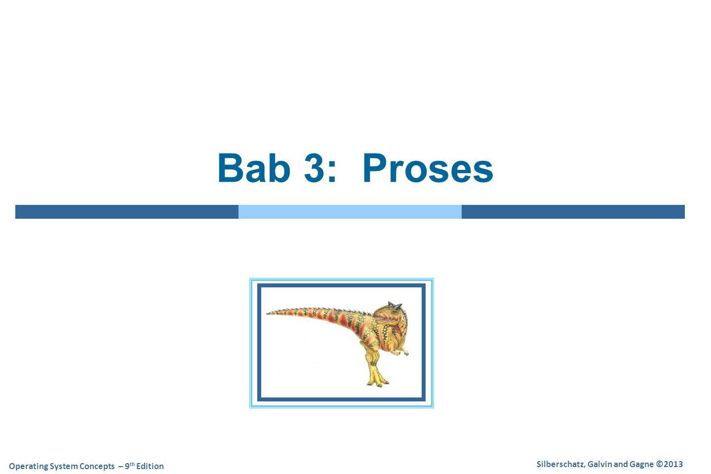 Bab 3: Proses