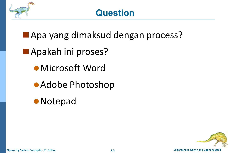 Apa yang dimaksud dengan process Apakah ini proses Microsoft Word