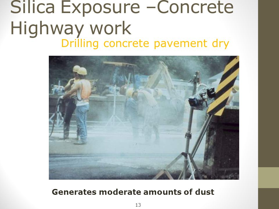 Silica Exposure –Concrete Highway work