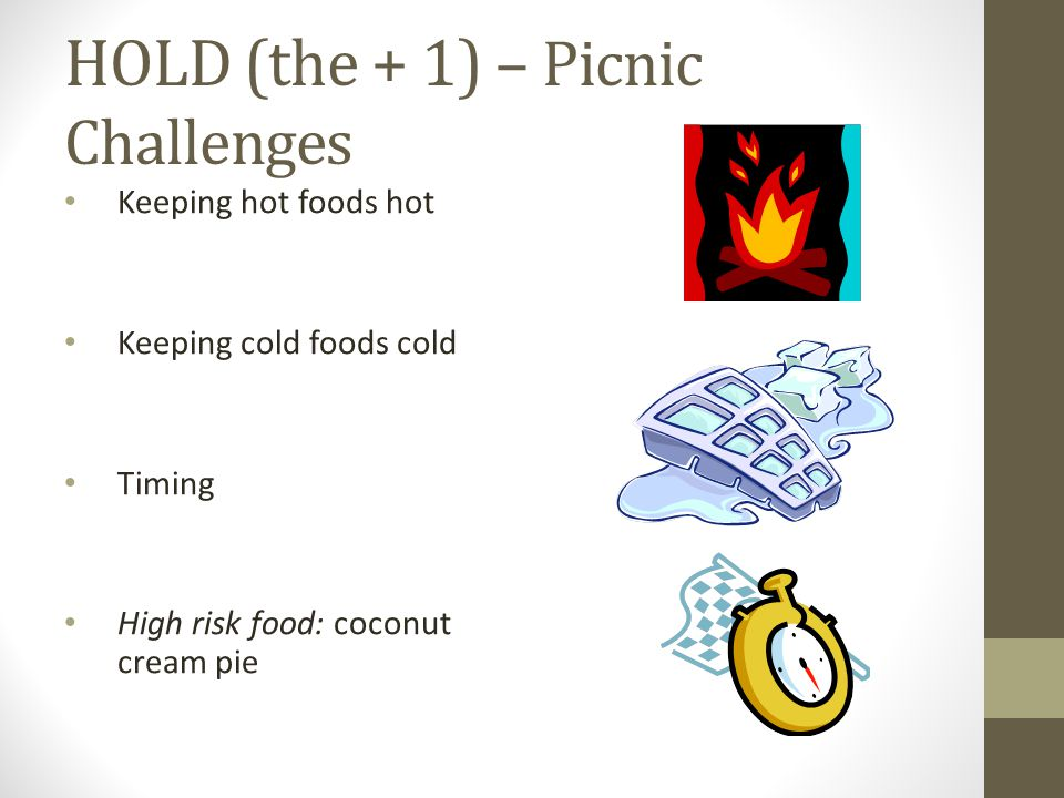 HOLD (the + 1) – Picnic Challenges