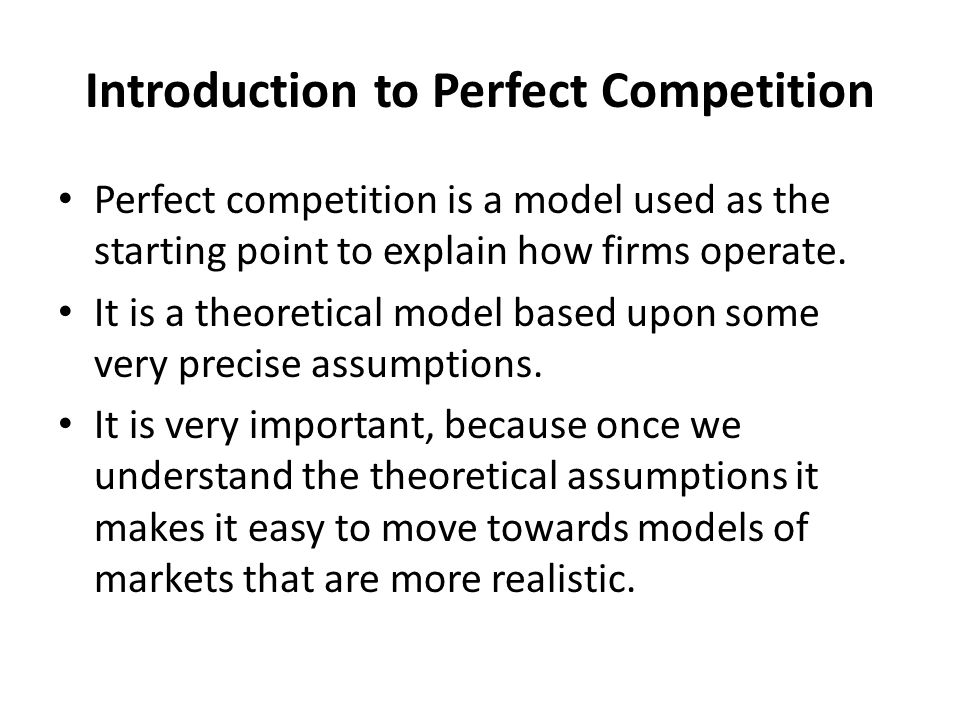 Introduction to Perfect Competition