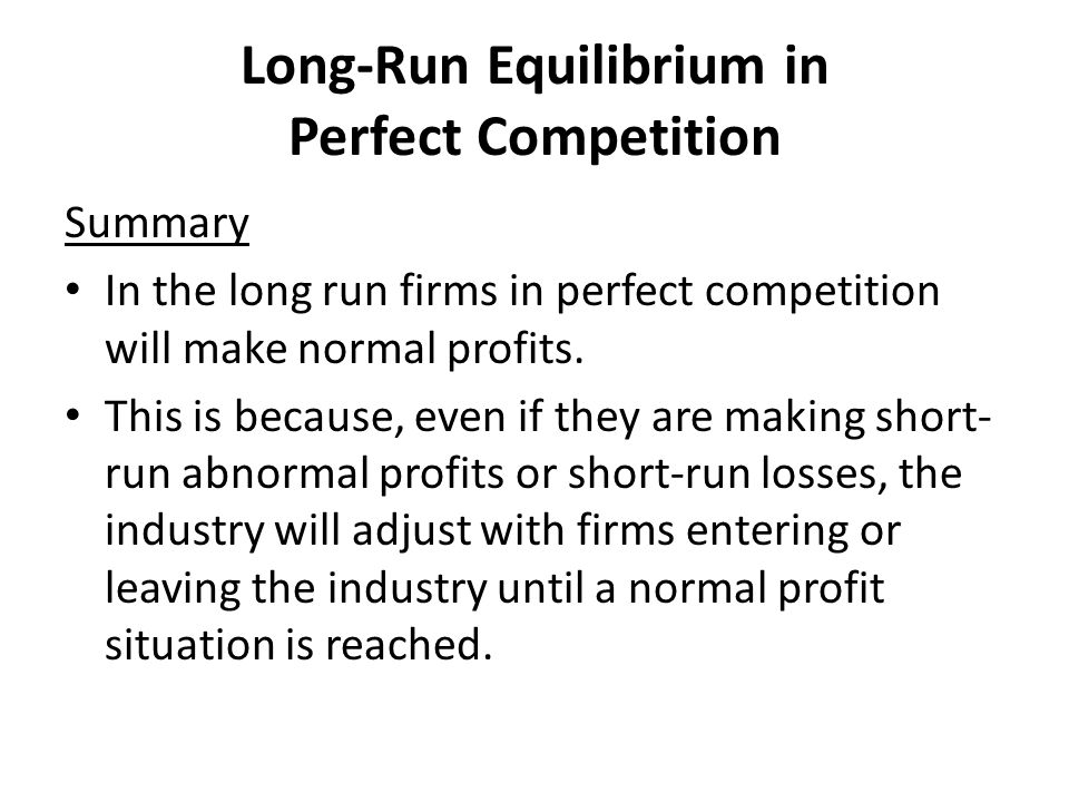 Long-Run Equilibrium in Perfect Competition