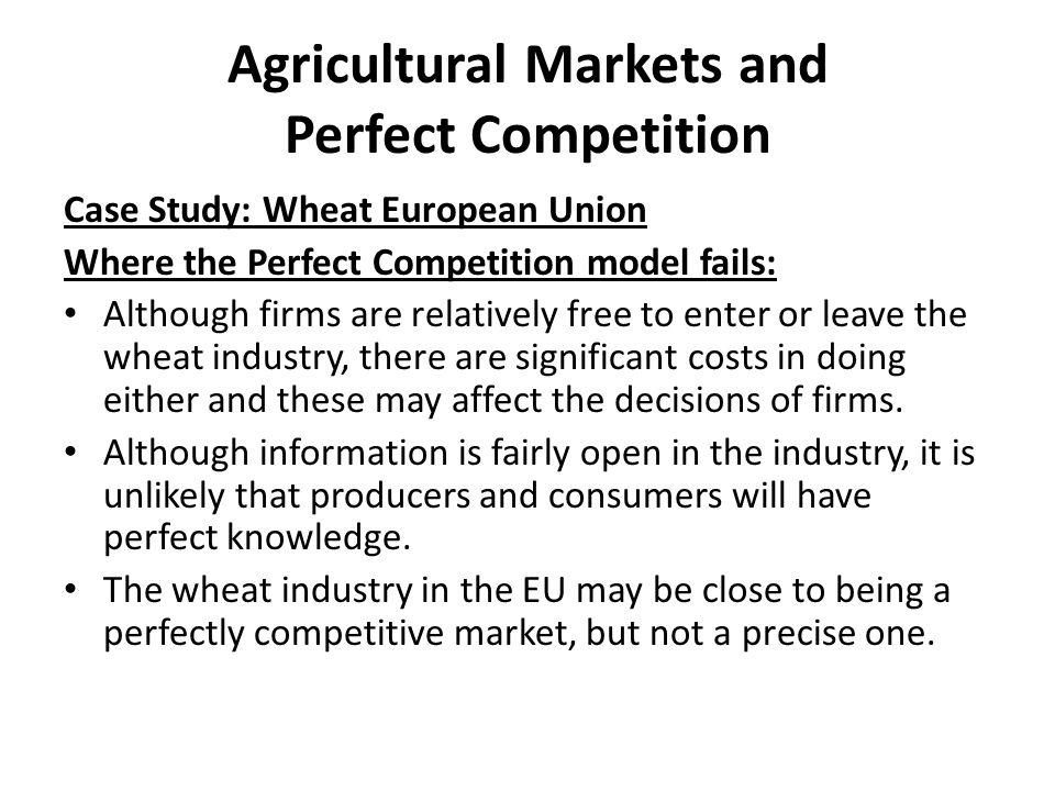 Agricultural Markets and Perfect Competition