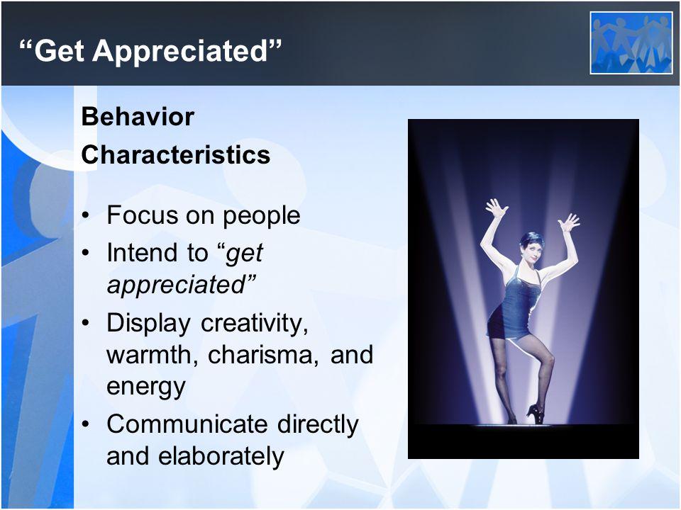 Get Appreciated Behavior Characteristics Focus on people