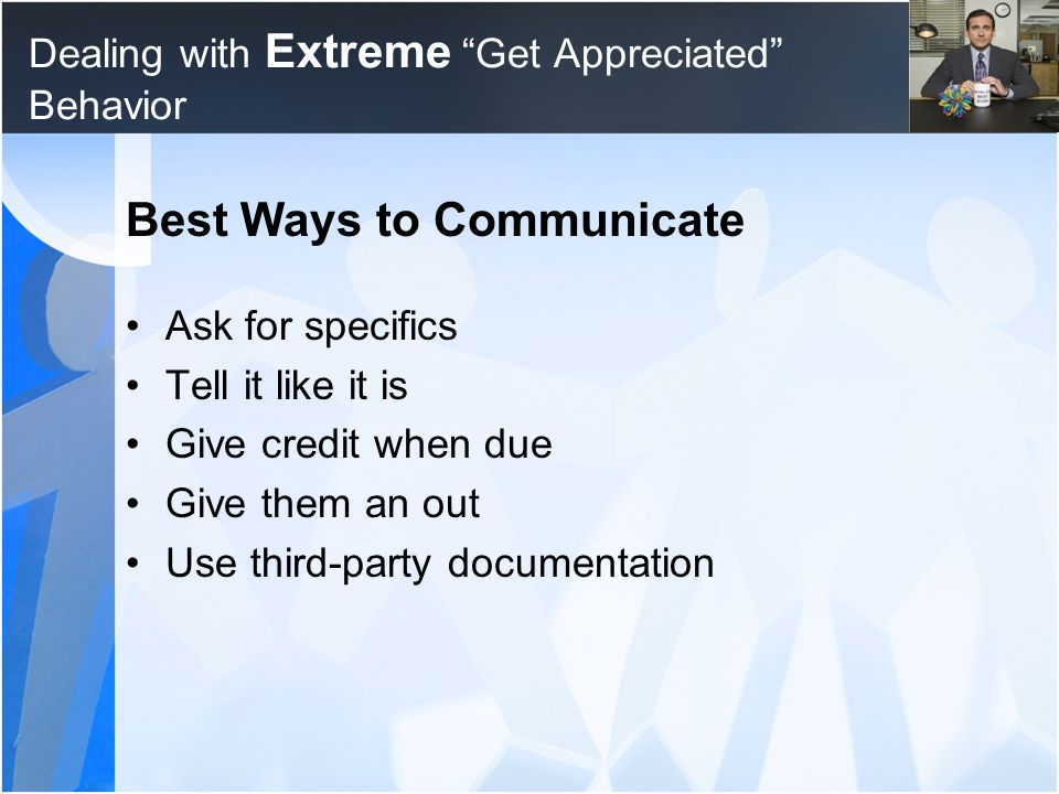 Dealing with Extreme Get Appreciated Behavior