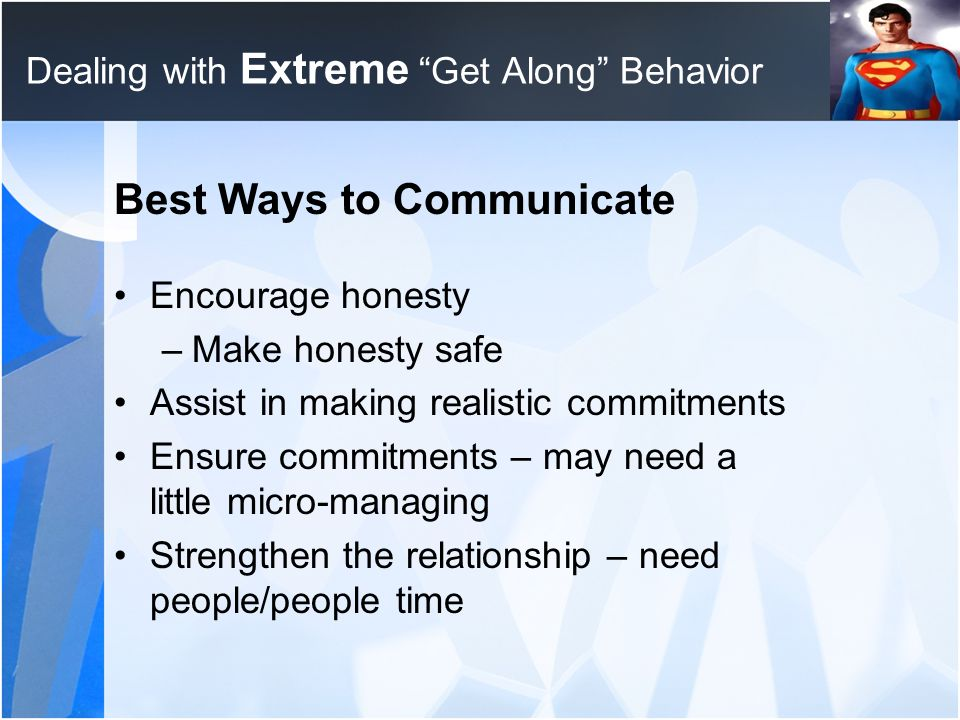Dealing with Extreme Get Along Behavior