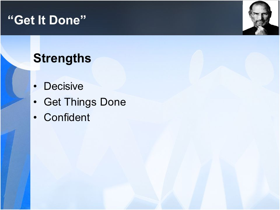 Get It Done Strengths Decisive Get Things Done Confident