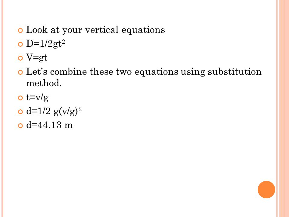Look at your vertical equations