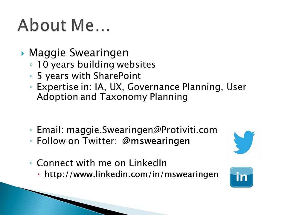 About Me… Maggie Swearingen 10 years building websites