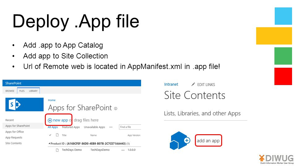 Deploy .App file Add .app to App Catalog Add app to Site Collection