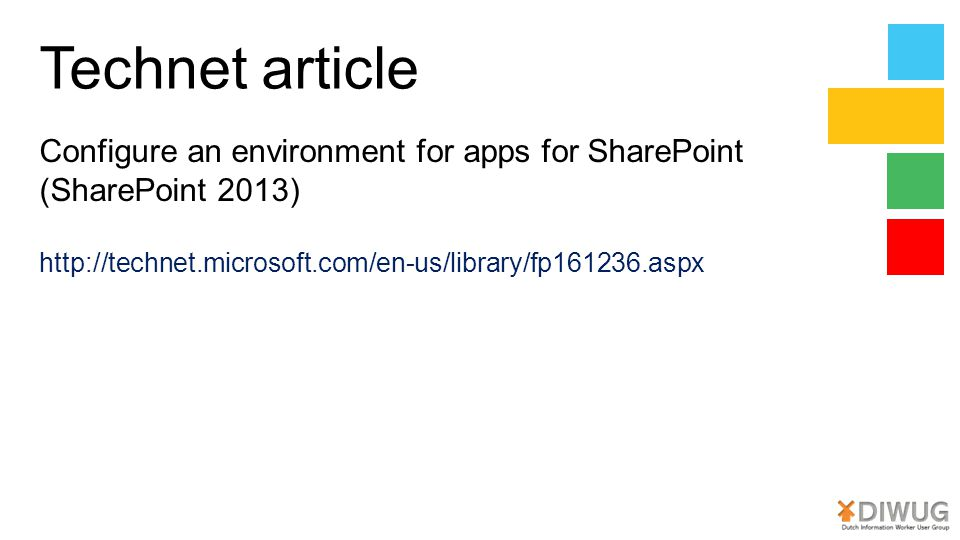 Technet article Configure an environment for apps for SharePoint (SharePoint 2013) http://technet.microsoft.com/en-us/library/fp161236.aspx.