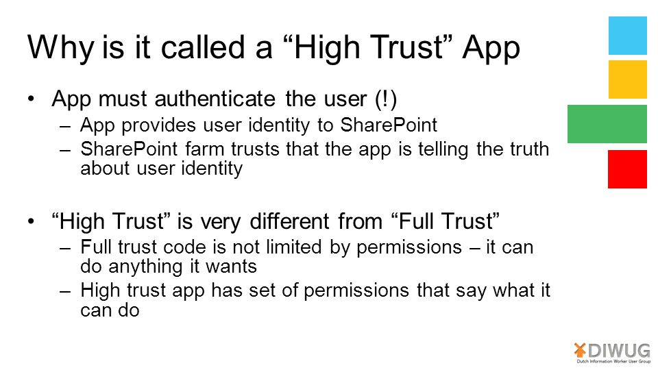 Why is it called a High Trust App