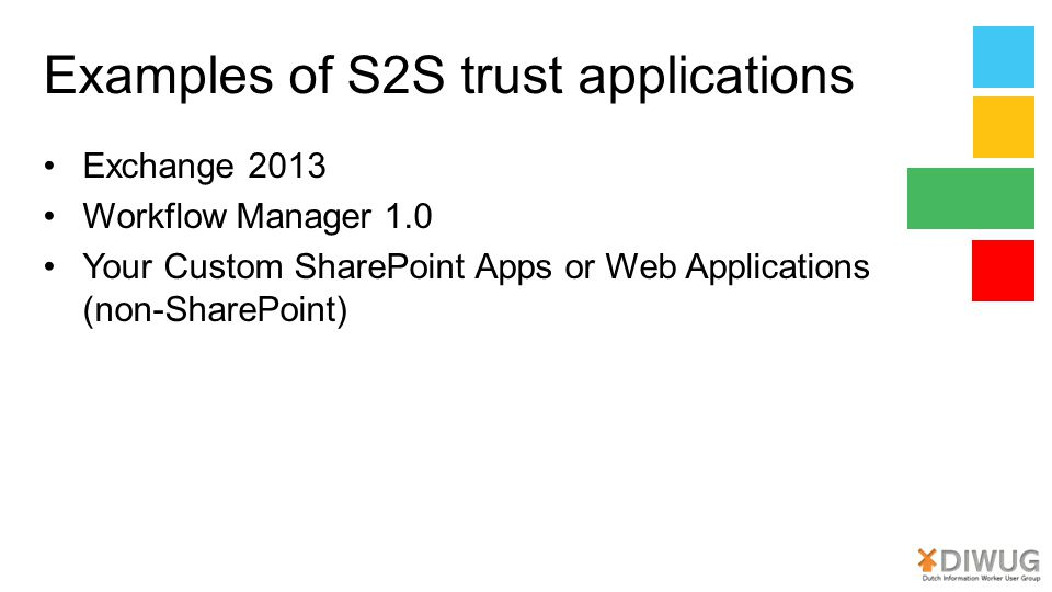 Examples of S2S trust applications