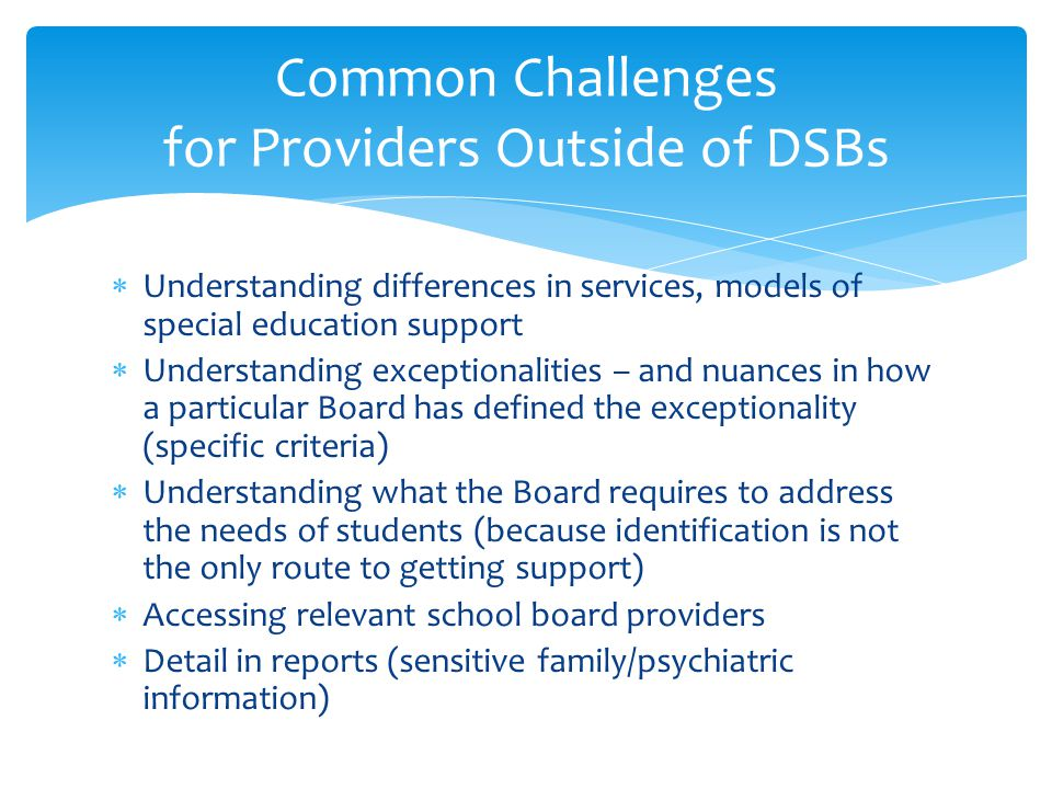 Common Challenges for Providers Outside of DSBs