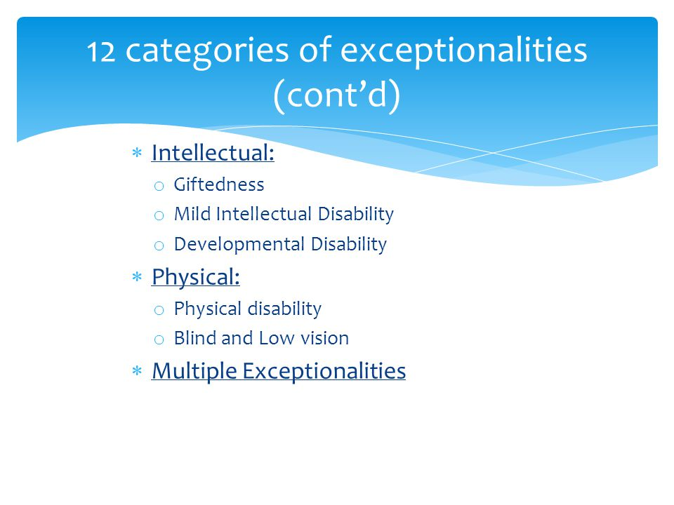12 categories of exceptionalities (cont'd)