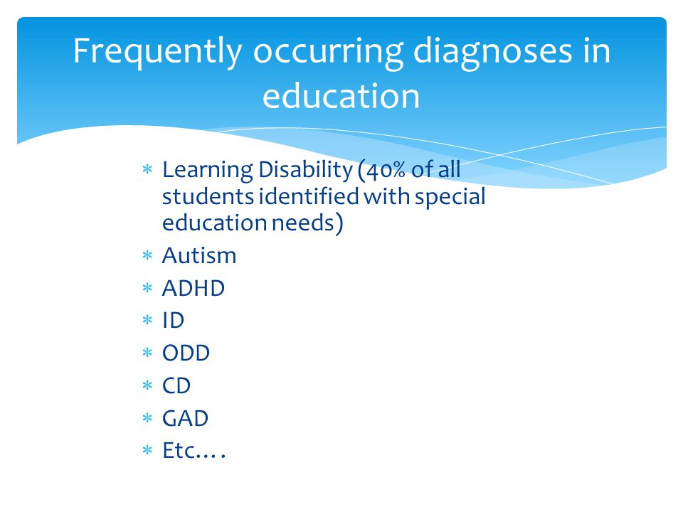 Frequently occurring diagnoses in education