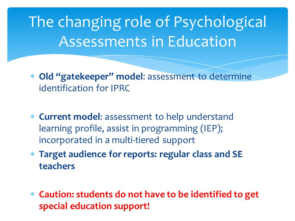 The changing role of Psychological Assessments in Education