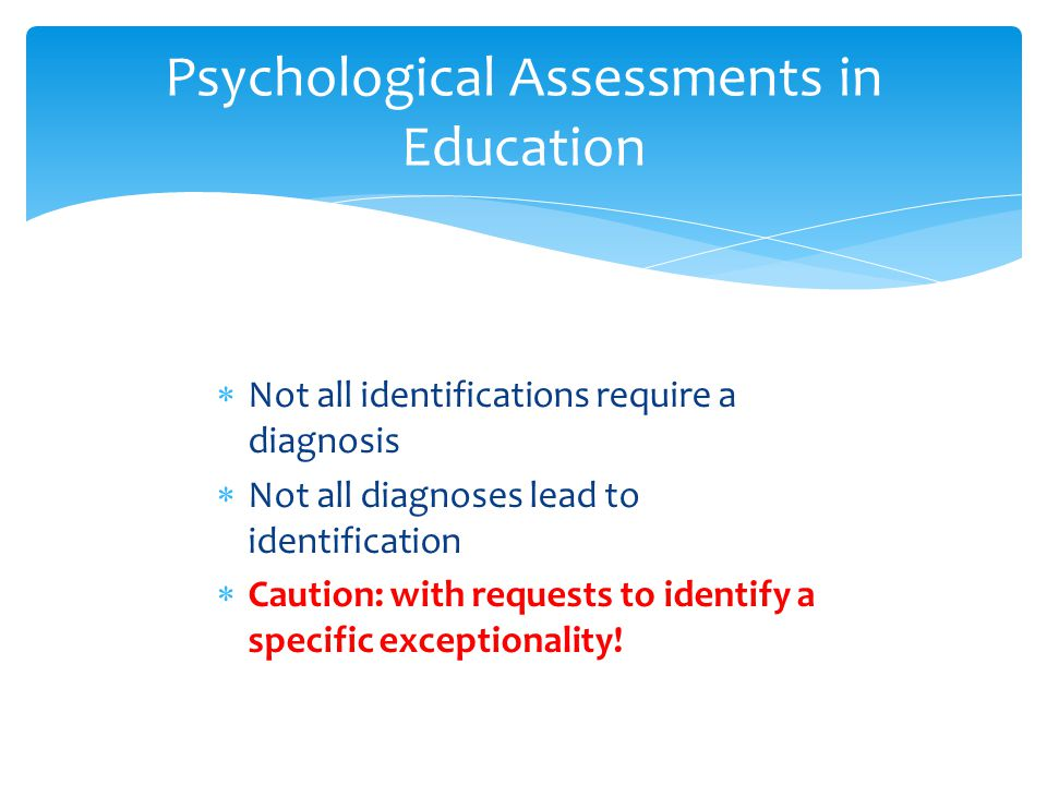 Psychological Assessments in Education