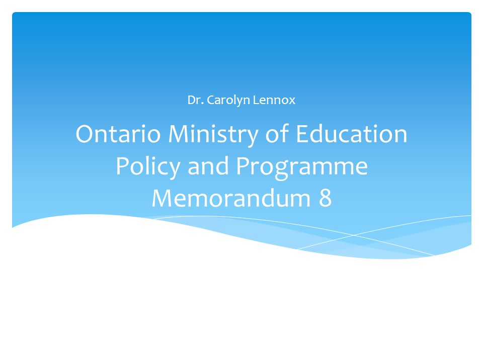 Ontario Ministry of Education Policy and Programme Memorandum 8