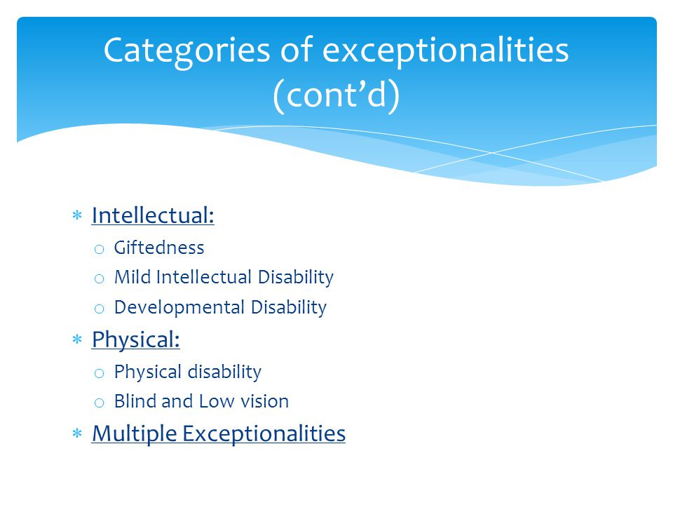 Categories of exceptionalities (cont'd)