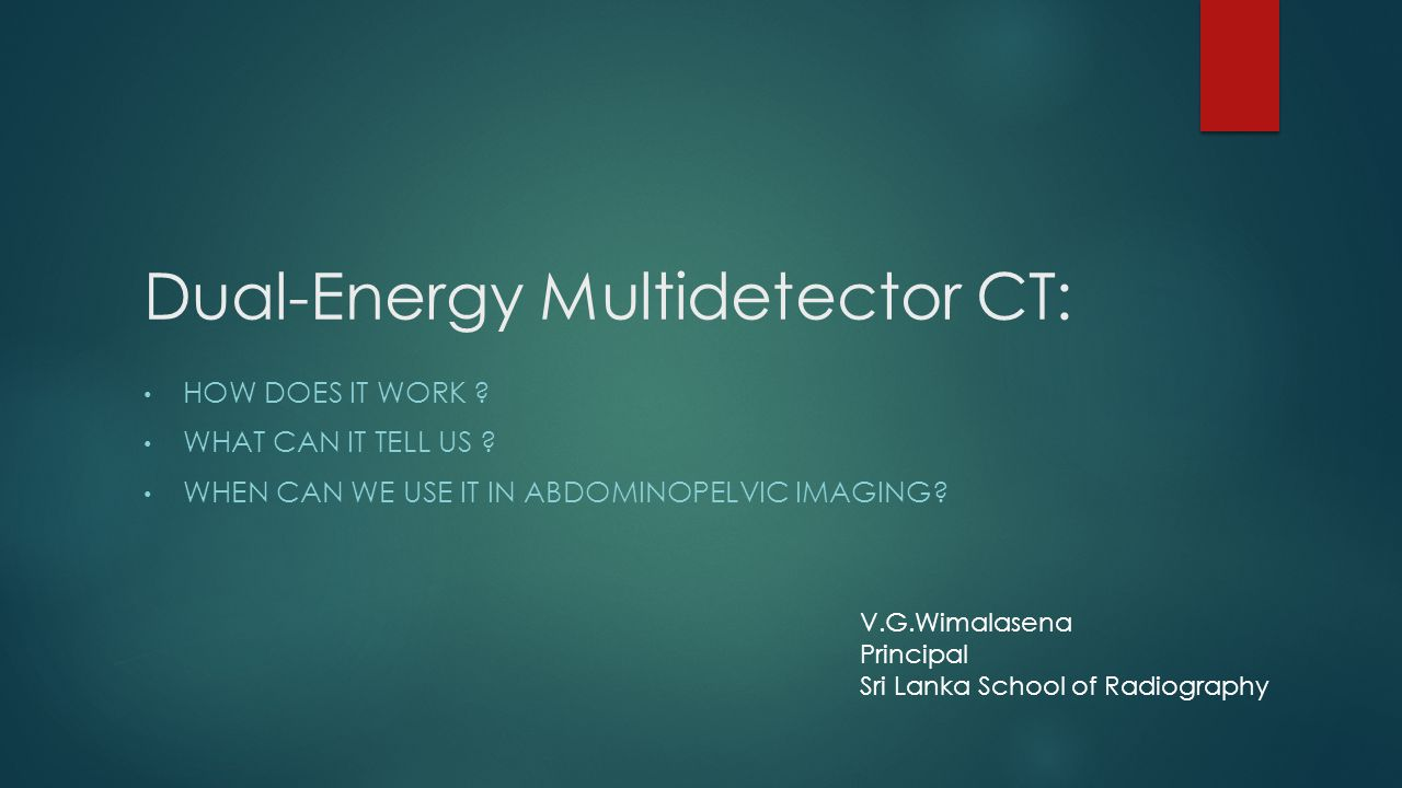 Dual-Energy Multidetector CT: