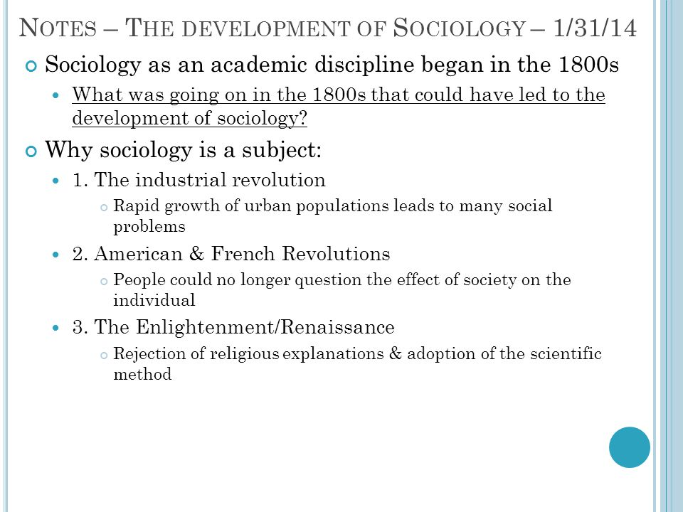 Notes – The development of Sociology – 1/31/14