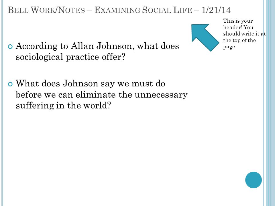 According to Allan Johnson, what does sociological practice offer