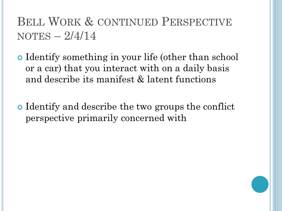 Bell Work & continued Perspective notes – 2/4/14