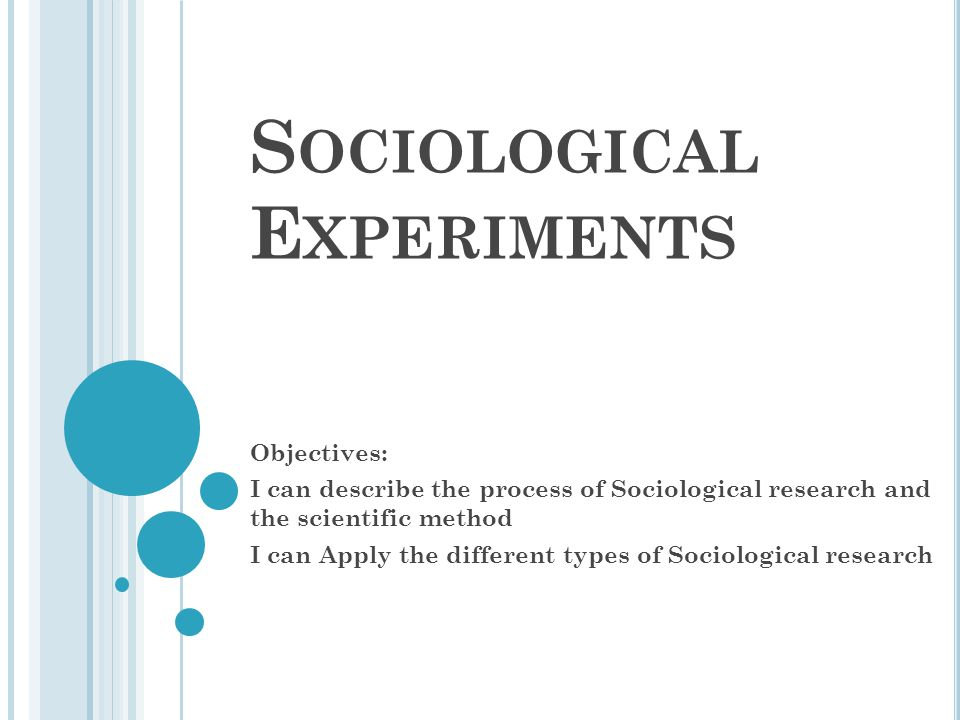 Sociological Experiments