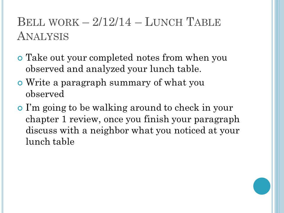 Bell work – 2/12/14 – Lunch Table Analysis