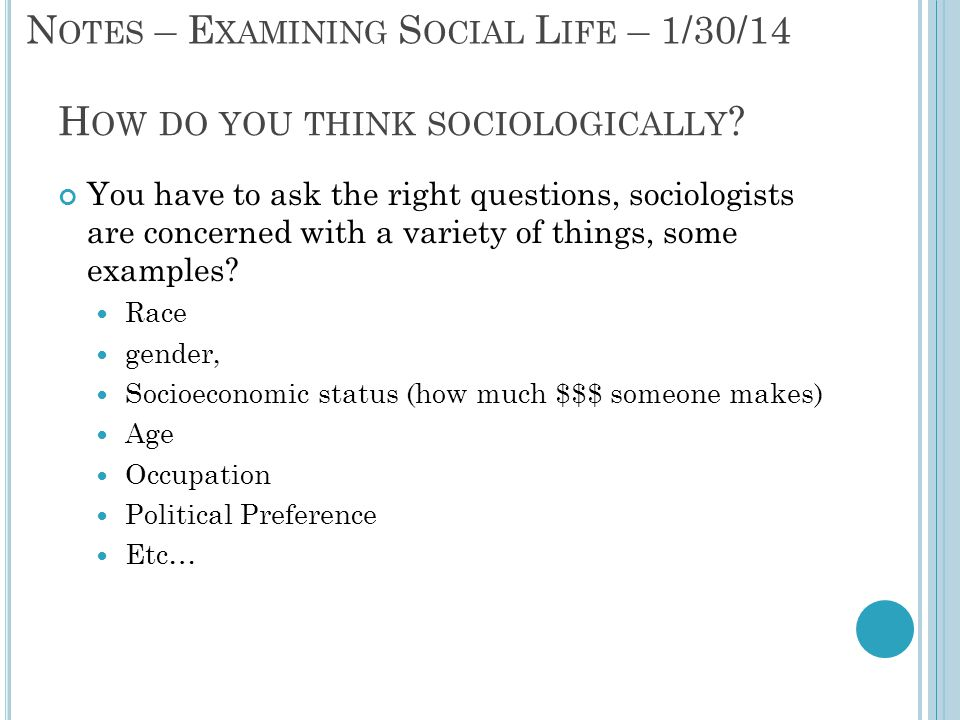 How do you think sociologically