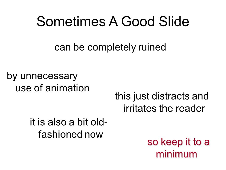 Sometimes A Good Slide can be completely ruined