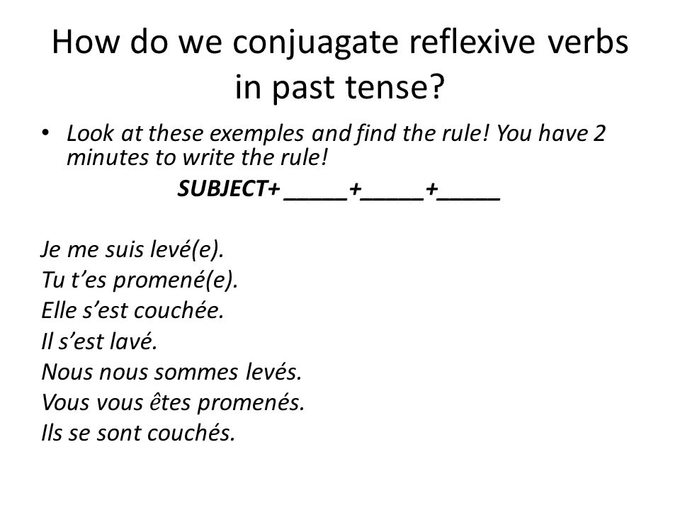 How do we conjuagate reflexive verbs in past tense