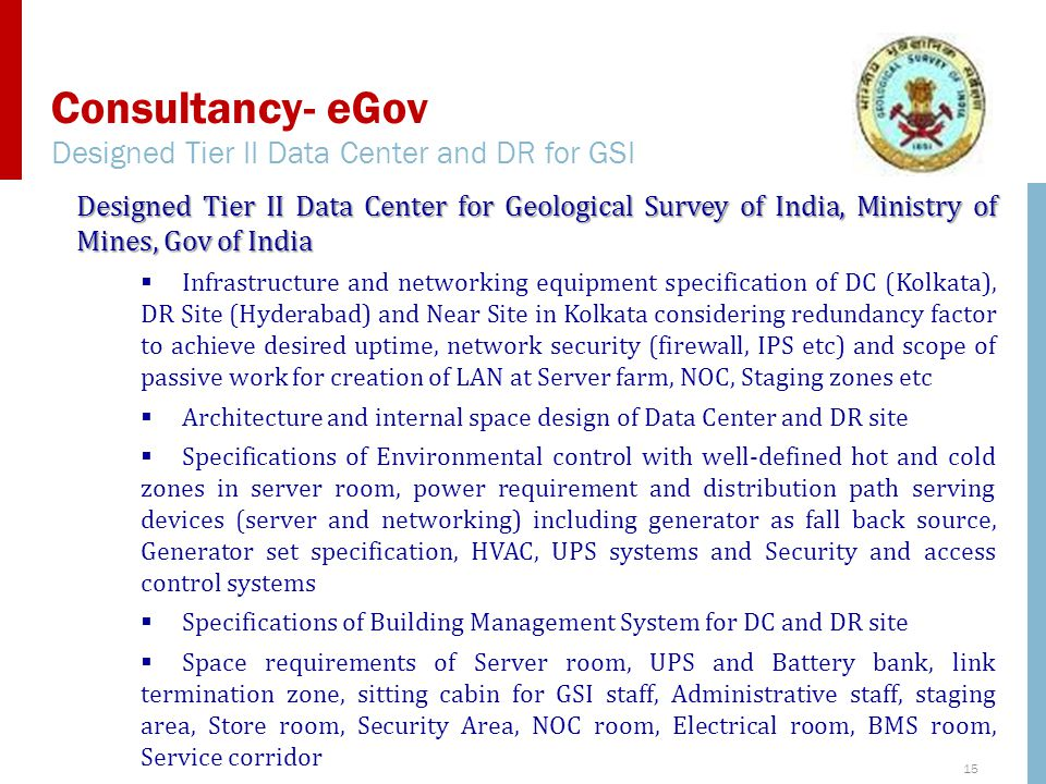 Consultancy- eGov Designed Tier II Data Center and DR for GSI