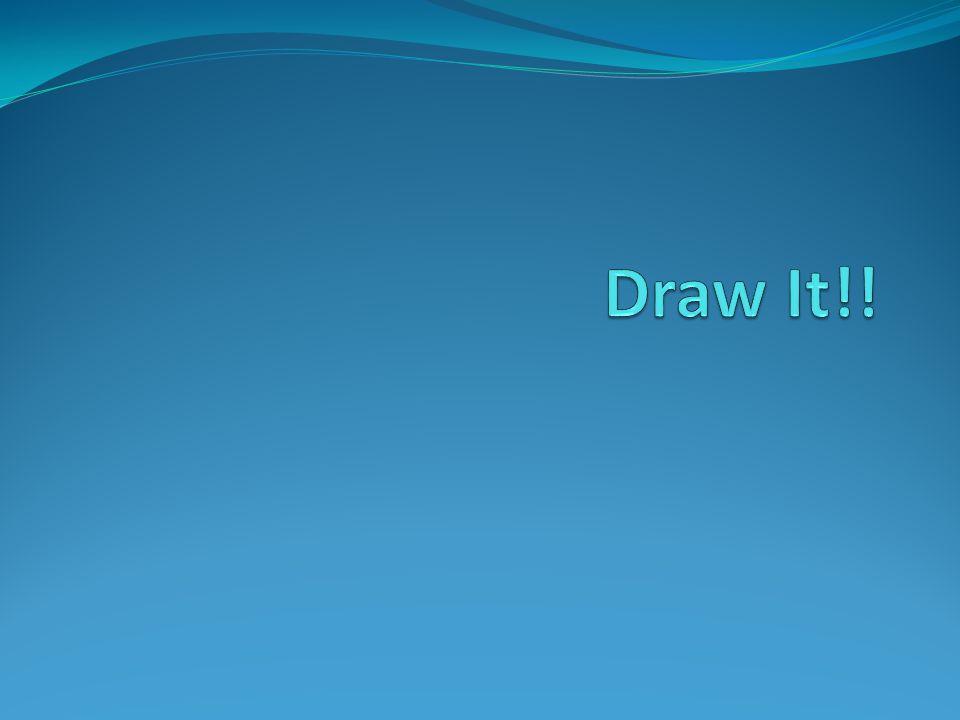Draw It!!
