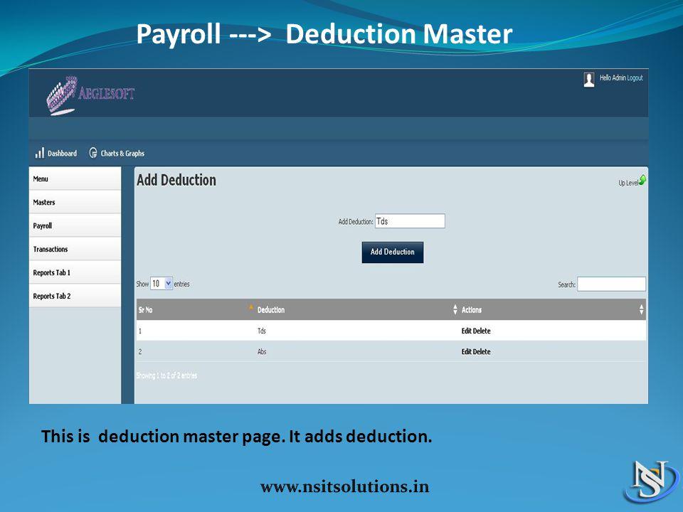 Payroll ---> Deduction Master