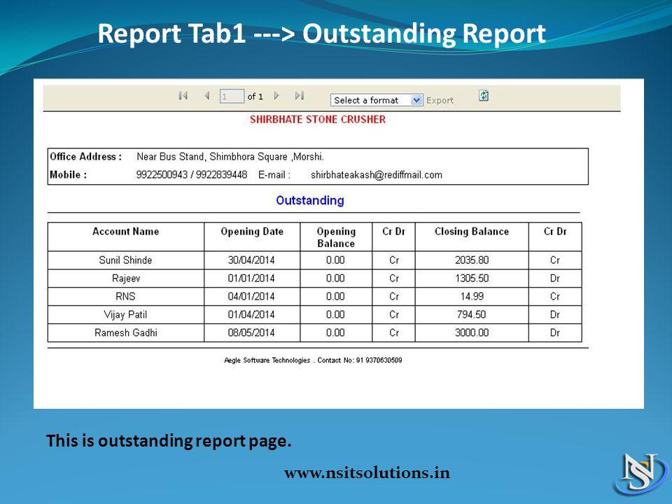 Report Tab1 ---> Outstanding Report