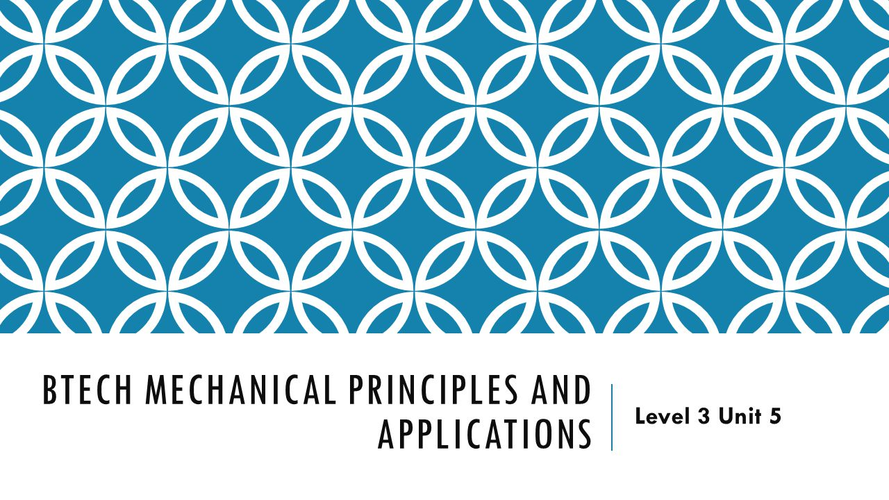 BTECH Mechanical principles and applications - ppt video online download